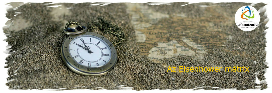 Eisenhower mátrix – találj időt a fontos dolgokra!