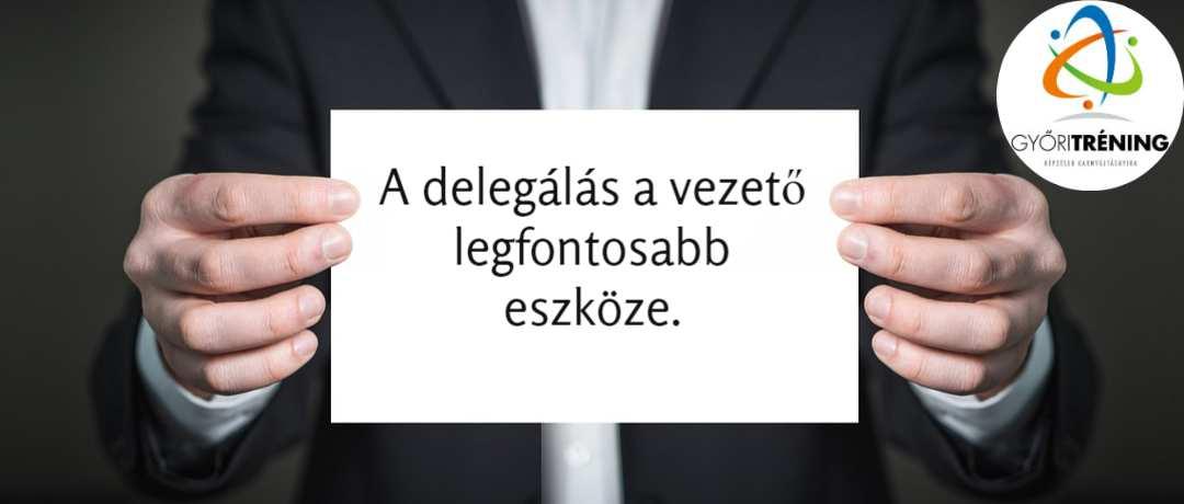 A delegálás feltételei