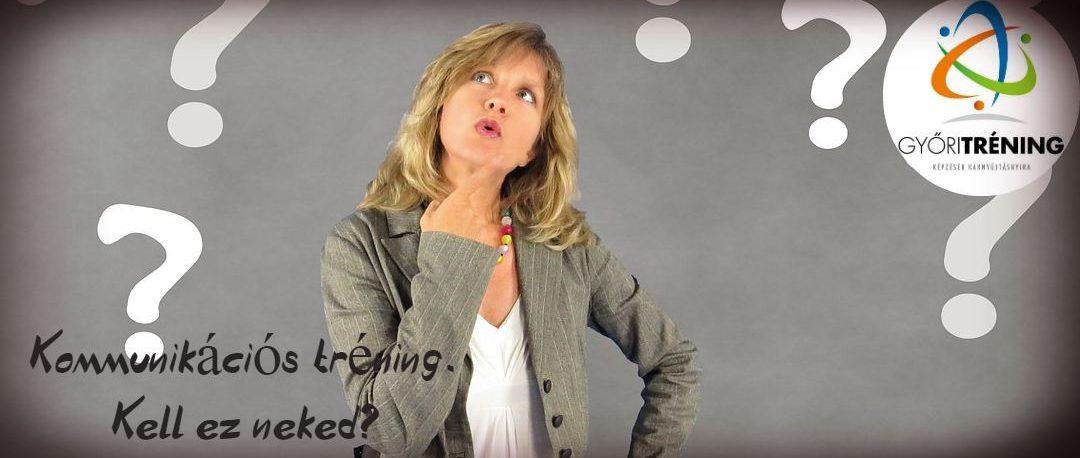 kommunikációs tréning - kell ez neked?