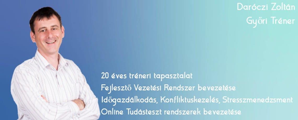 Cégfejlesztés Okosan mini tréning - Daróczi Zoltán Győri Tréner