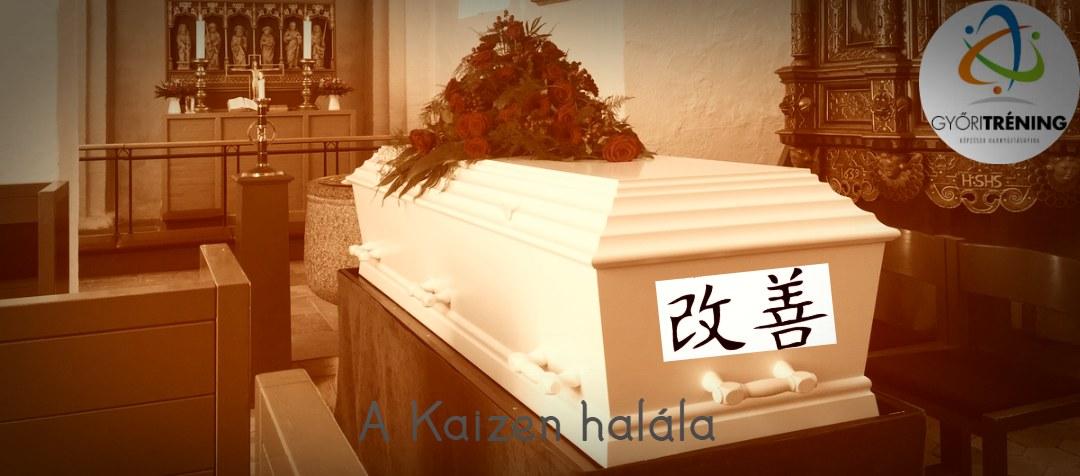 a kaizen halála cimkep